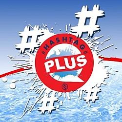 Hashtag Plus