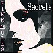 Pink Mule Secrets